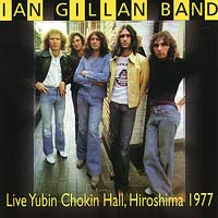 Ian Gillan Band - Live Japan 1977